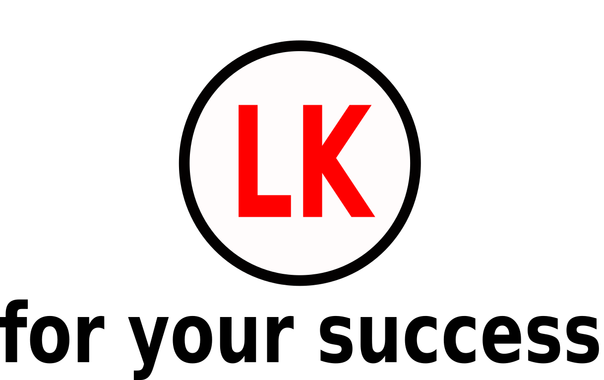 LK – For your success